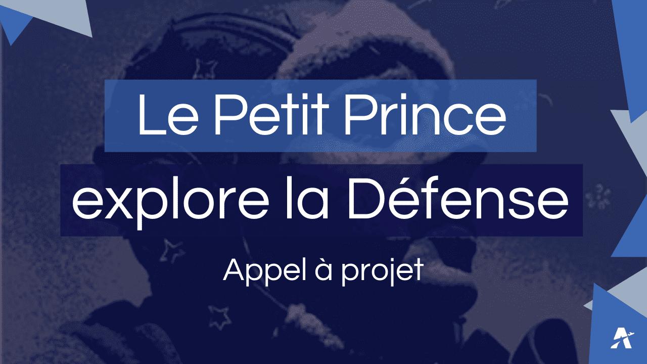 Visuel Appel à projets Petit prince explore la défense