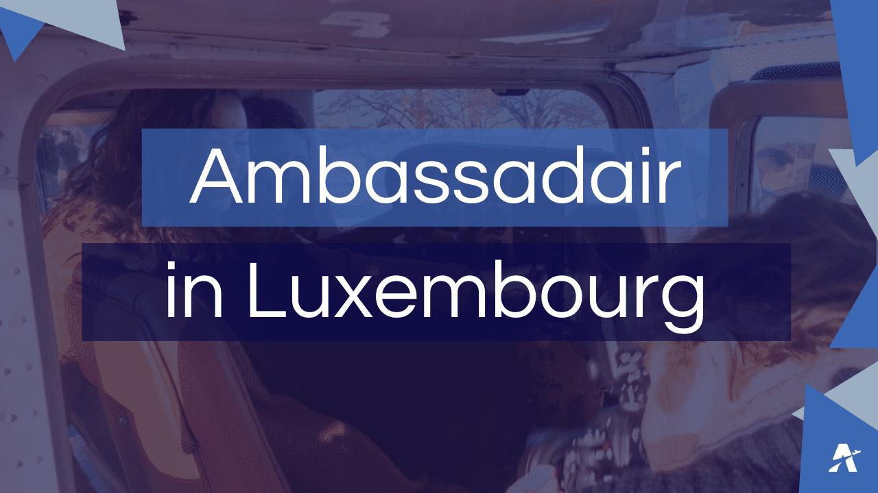 Visual article Ambassadair Luxembourg